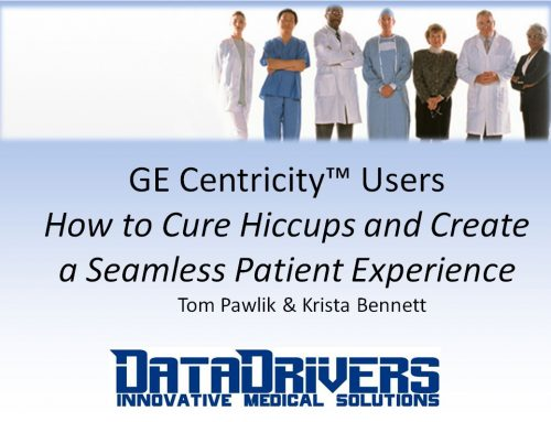 Watch Now! Centricity™ Users: How to Cure Hiccups and Create a Seamless Patient Experience