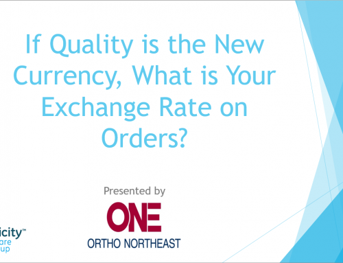 If Quality is the New Currency, What is Your Exchange Rate on Orders?