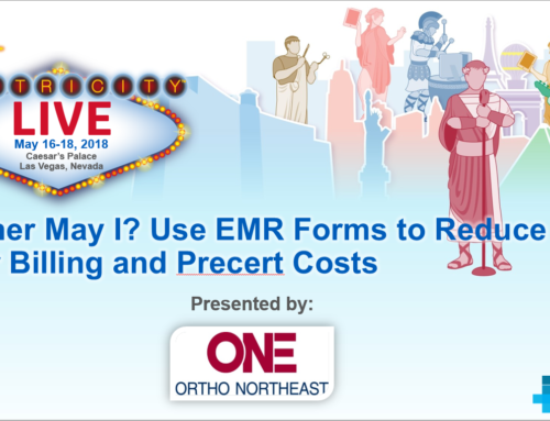 Mother May I? Use EMR Forms to Reduce Your Billing and Precert Costs